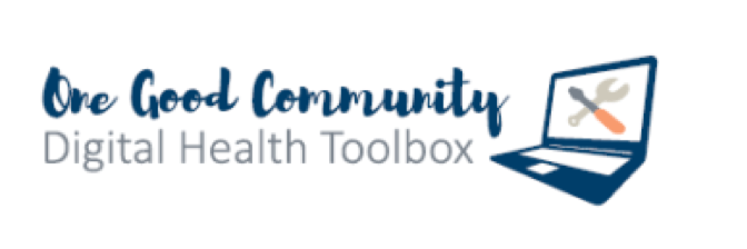 One Good Community Digital Health Toolbox